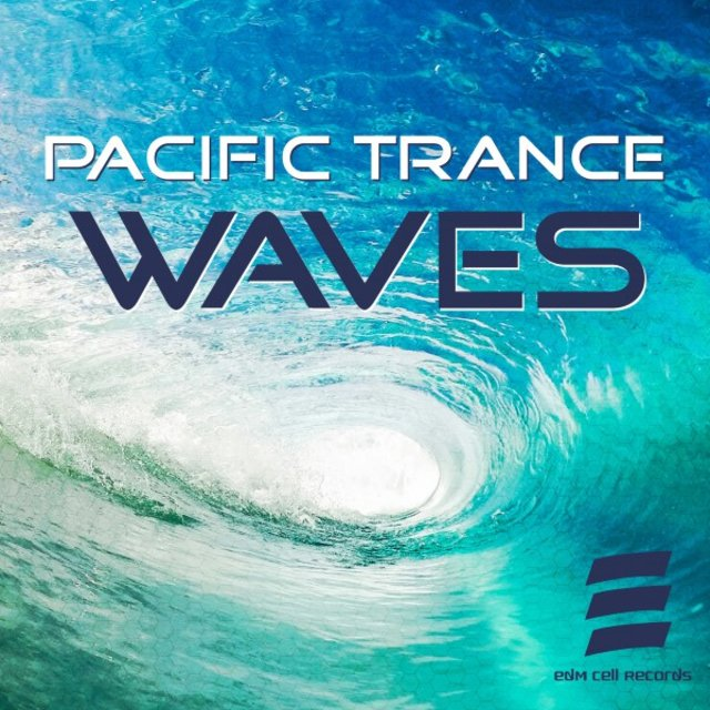Pacific Trance Waves