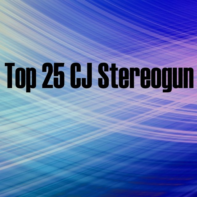 Top 25 CJ Stereogun