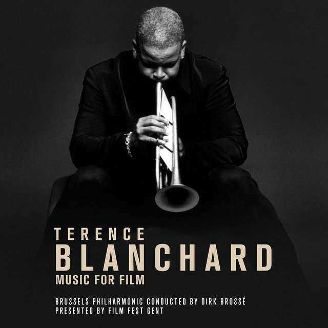 Terence Blanchard - Music for Film