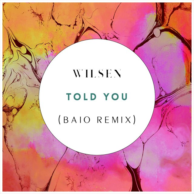 Told You (Baio Remix)