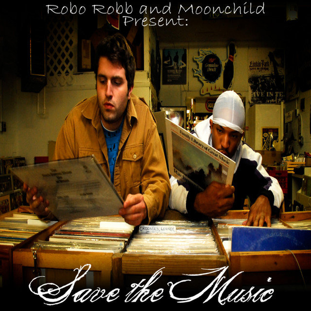 MoonChild and Robo Robb Present: Save The Music