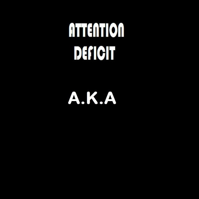 Attention Deficit