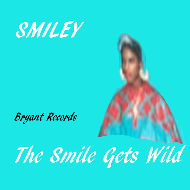 The Smile Gets Wild