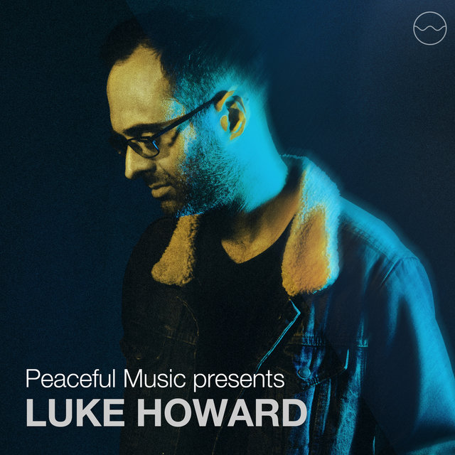 Peaceful Music Presents Luke Howard (Visual Album)