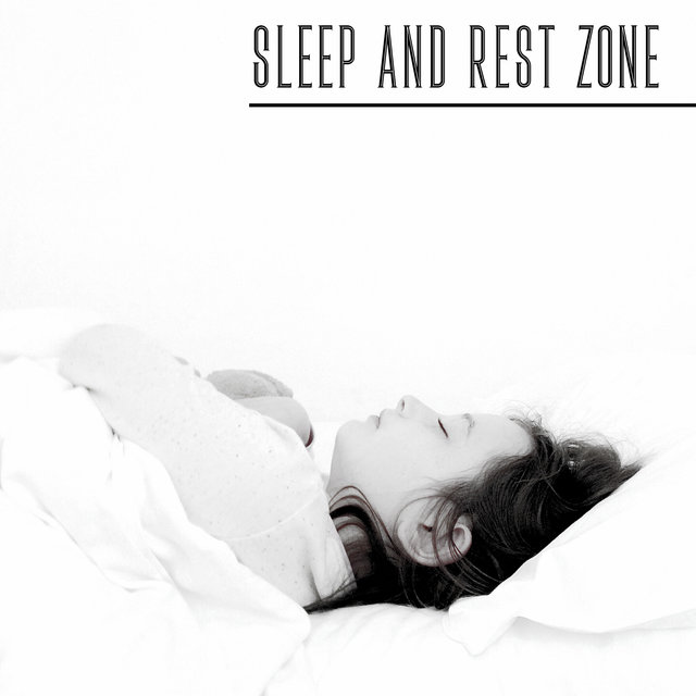 Sleep and Rest Zone – Ambient New Age Music That Will Help You Fight with Insomnia, Relax Time, Close Your Eyes, Spa Dreams, Stress Free