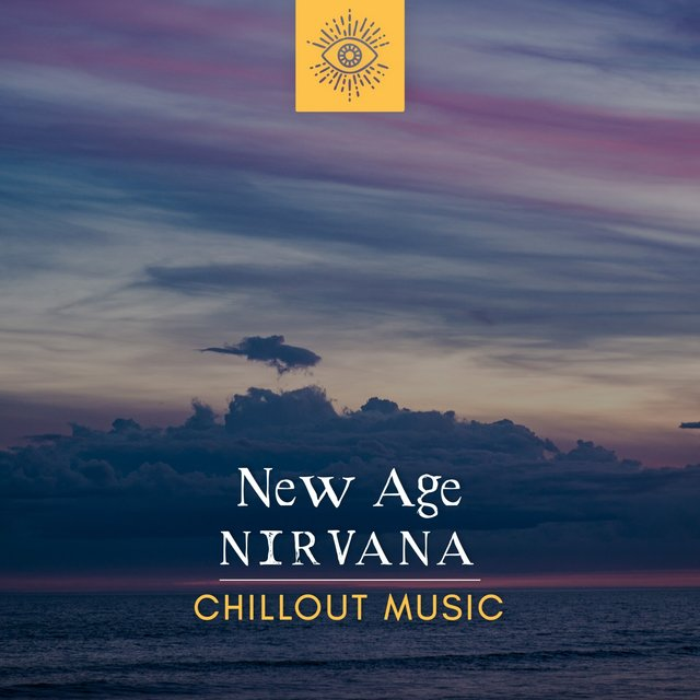 New Age Nirvana Chillout Music