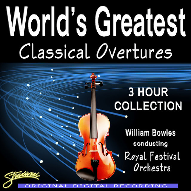 World's Greatest Classical Overtures