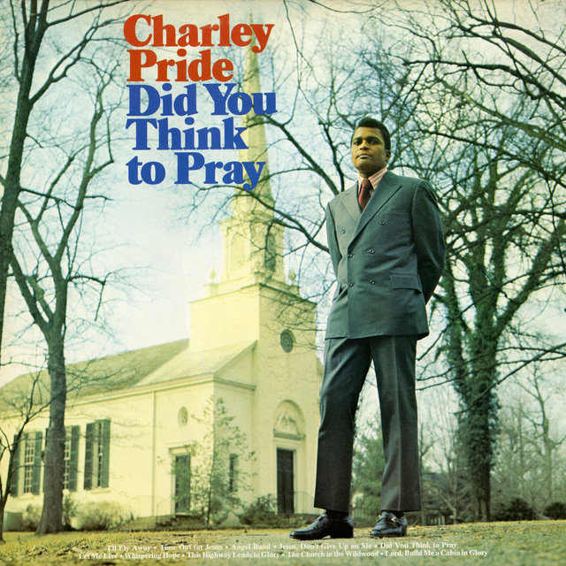 Did You Think To Pray (Expanded Edition)