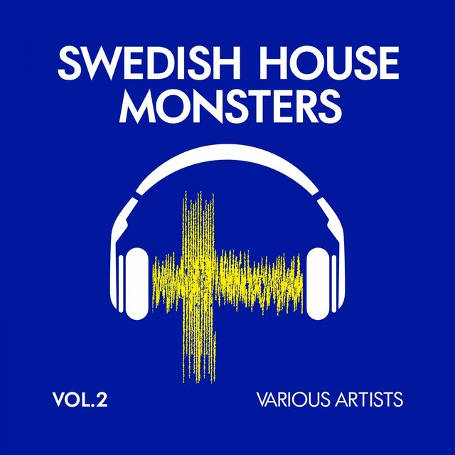 Swedish House Monsters, Vol. 2