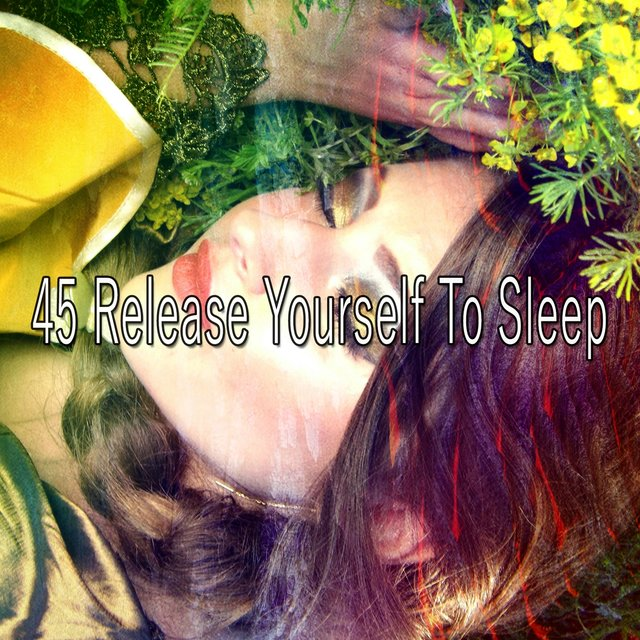 45 Release Yourself to Sleep
