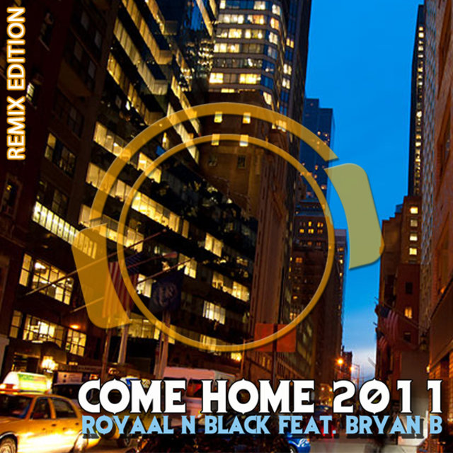 Come Home 2011 (Remix Edition)