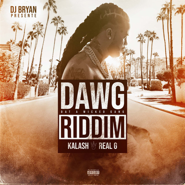 Real G (Dawg Riddim)