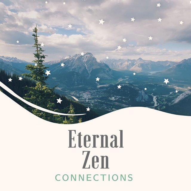 Eternal Zen Connections