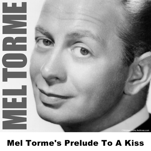 Mel Torme's Prelude To A Kiss