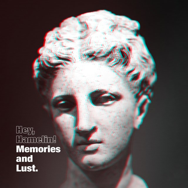 Memories and Lust
