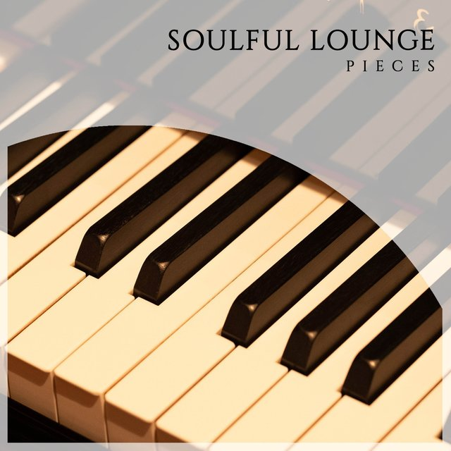 Soulful Lounge Grand Piano Pieces
