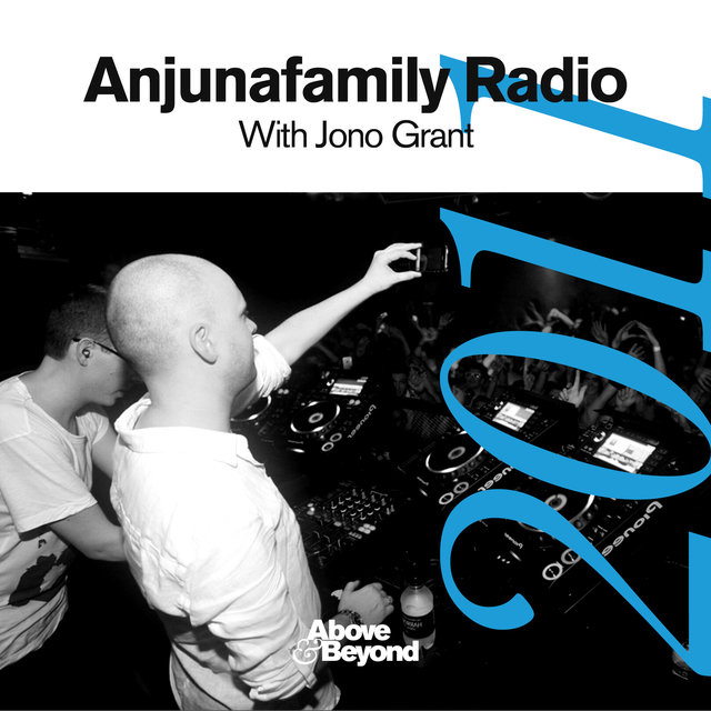 Anjunafamily Radio 2011 with Jono Grant