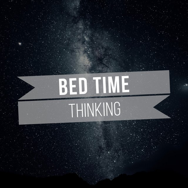 # 1 Album: Bed Time Thinking
