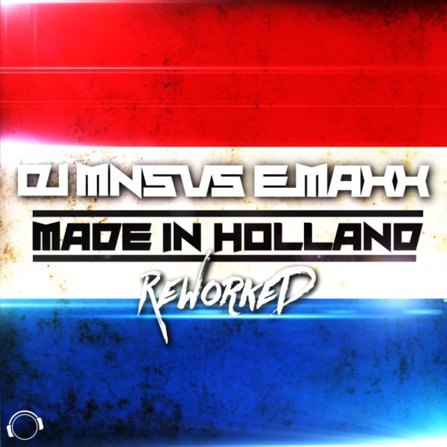 Made in Holland (Reworked)