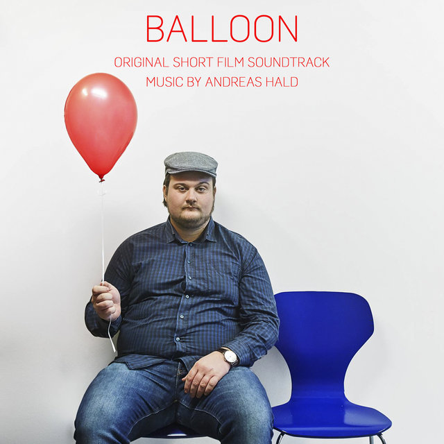 Balloon (Original Short Film Soundtrack)