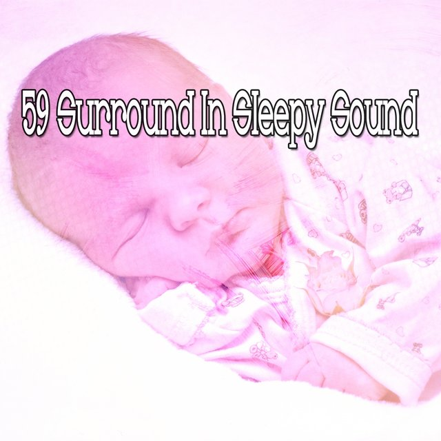 59 Surround in Sleepy Sound