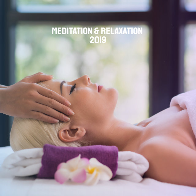 Meditation & Relaxation 2019