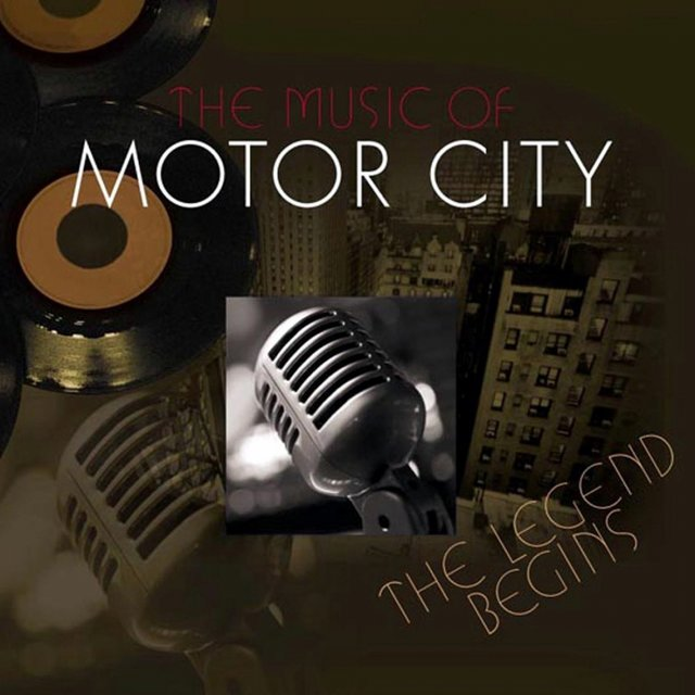 The Music of Motor City - The Legend Begins