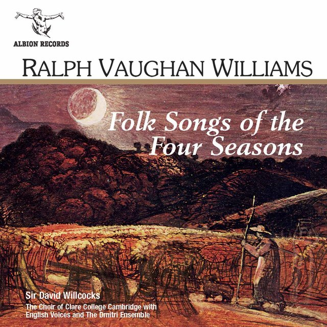 Vaughan Williams: Folk Songs of the Four Seasons