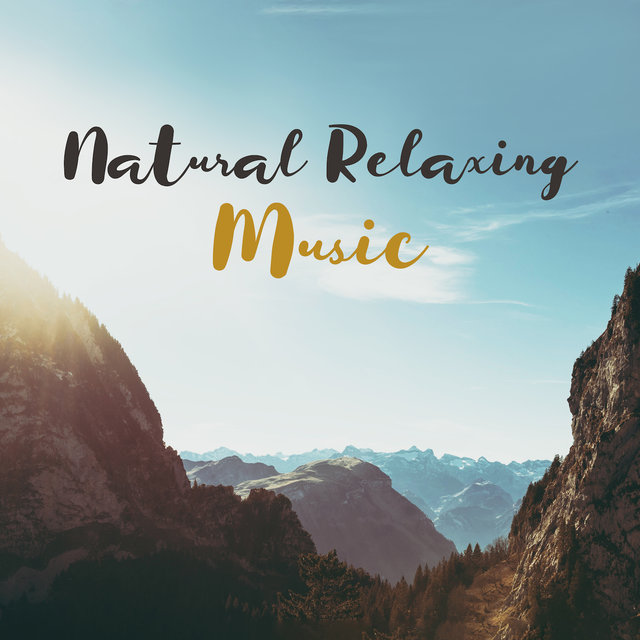 Natural Relaxing Music