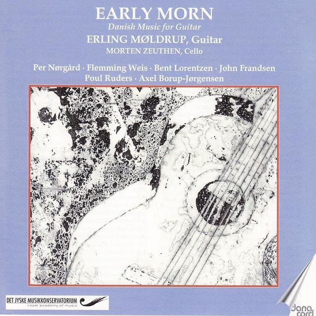 Early Morn: Danish Music for Guitar
