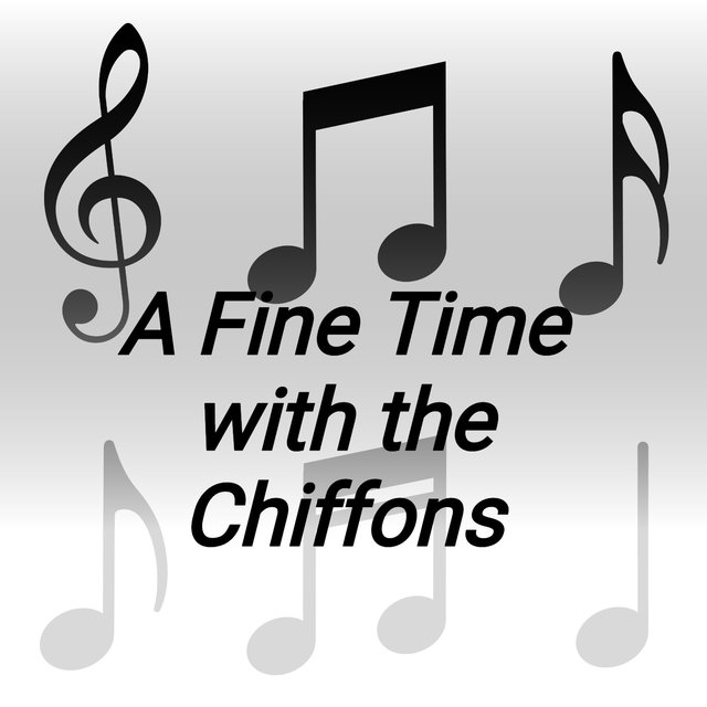 A Fine Time with the Chiffons