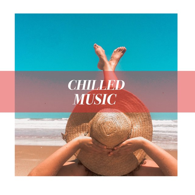 2019 Chilled Music