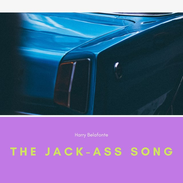 The Jack-Ass Song