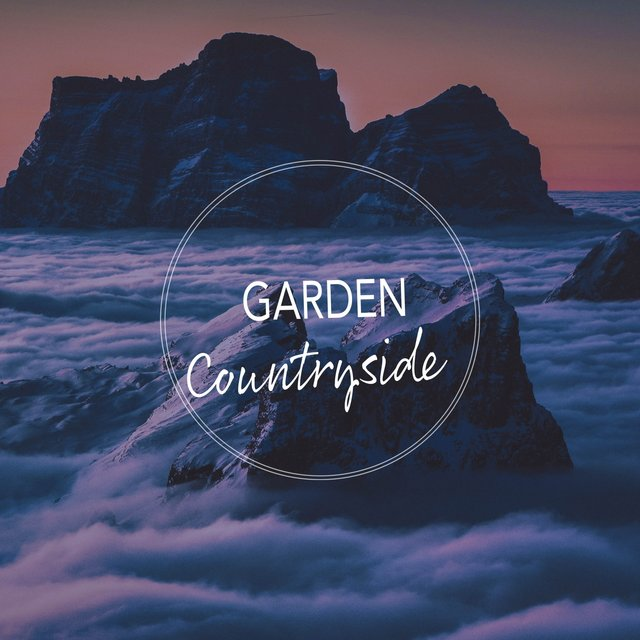 Soothing Garden Countryside Songs