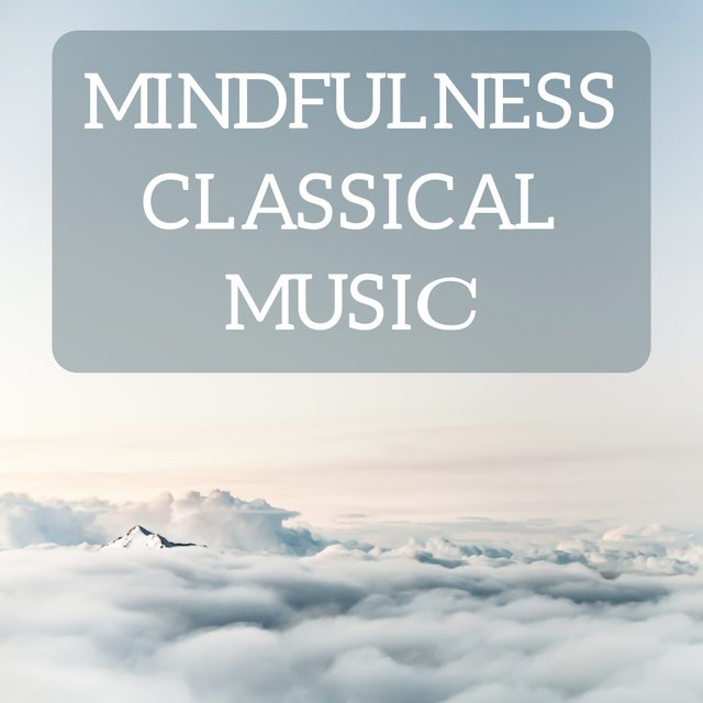 Mindfulness classical music