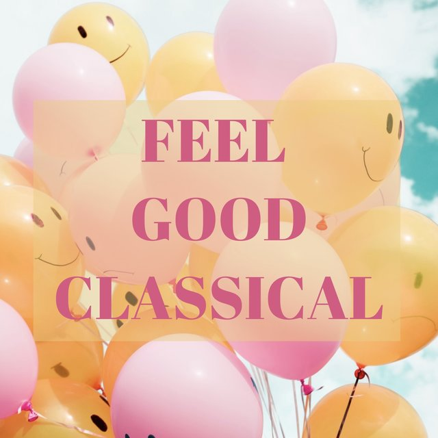 Feel Good Classical