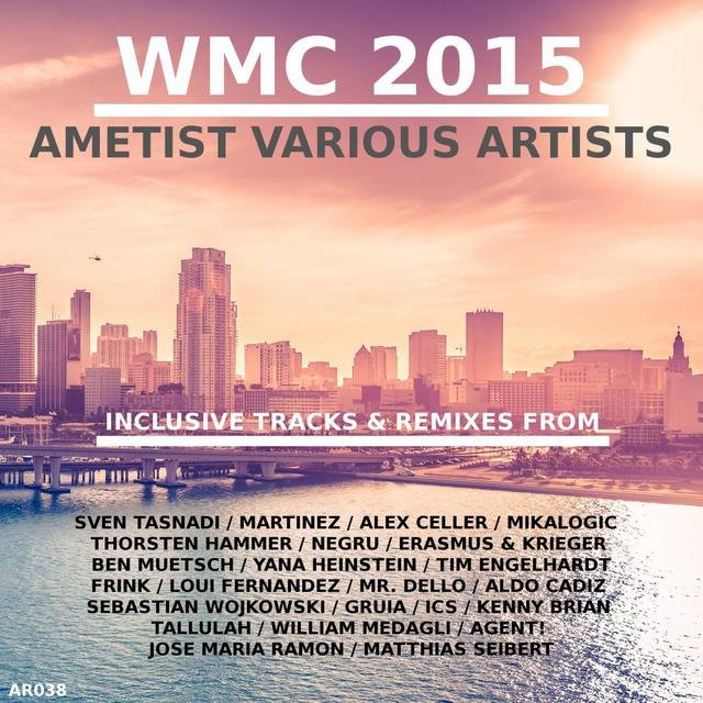 WMC 2015 Ametist Various Artists