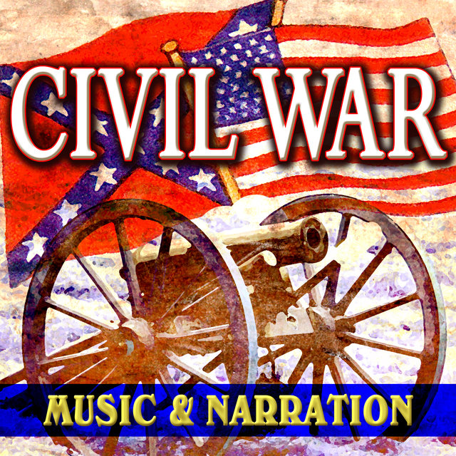 Civil War - Music & Narration