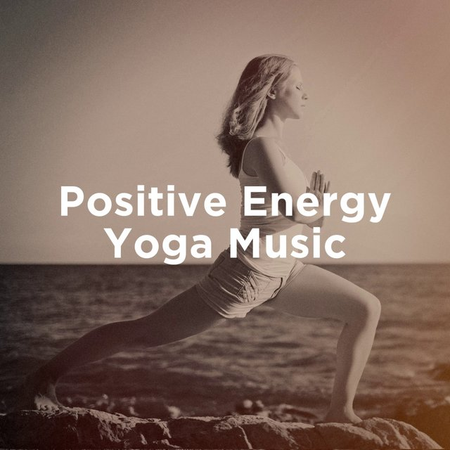 Positive Energy Yoga Music