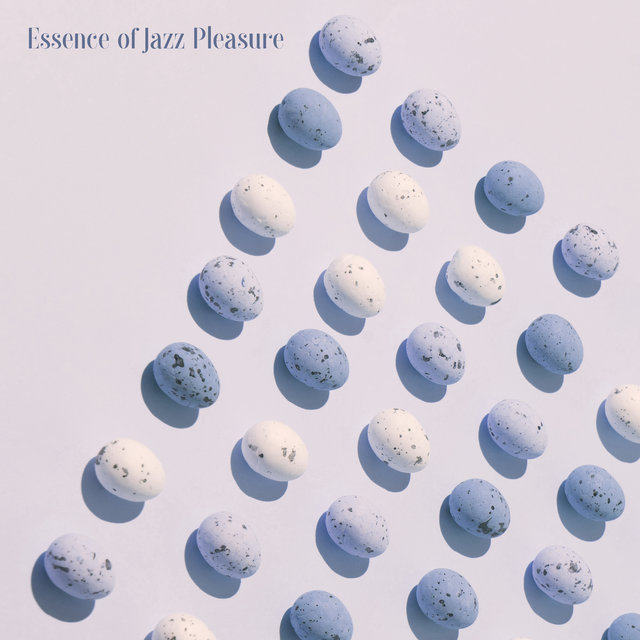 Essence of Jazz Pleasure - Jazz Music for Night, Smooth Jazz Obsession, Restful Time, Romantic Time