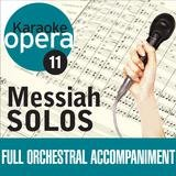 Messiah: Comfort ye...Ev'ry valley - Larghetto e piano-Andante (no vocals)