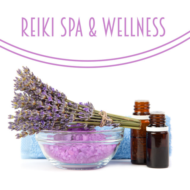 Reiki Spa & Wellness – Ambient New Age Music Perfect for Therapeutic Massage Sessions and Beauty Treatments, Relaxing Atmosphere, Water Drops, Revitalize, Aromatherapy, Hot Oils