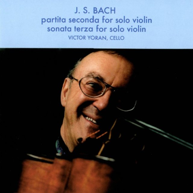 J.S. Bach - Partita seconda for solo Violin / Sonata terza for solo Violin