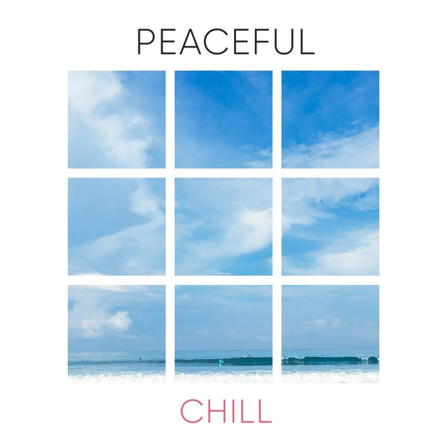 # Peaceful Chill