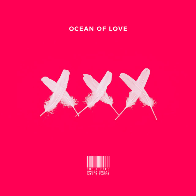 Ocean of Love (feat. Man 3 Faces)