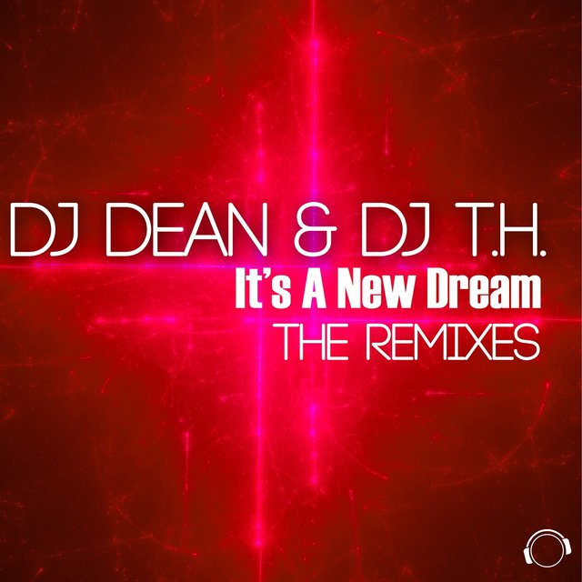 It's A New Dream (The Remixes)