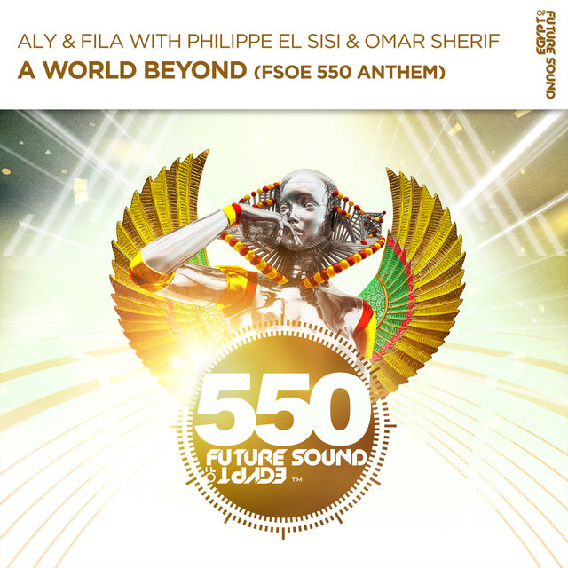 A World Beyond (FSOE550 Anthem)