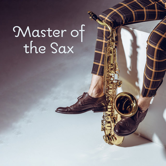 Master of the Sax: Jazz Musical Variations 2018