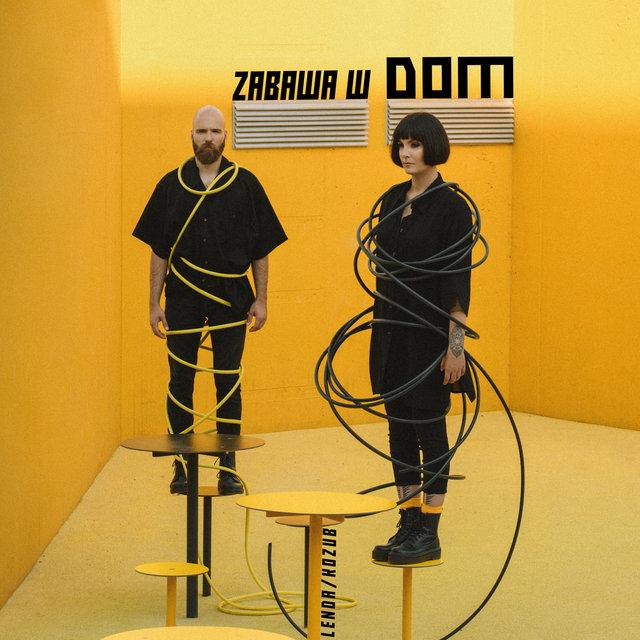 Cover art for album Zabawa w Dom by LENDA/KOZUB