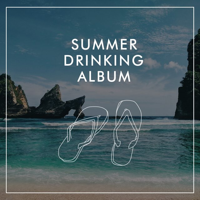 Summer Drinking Album